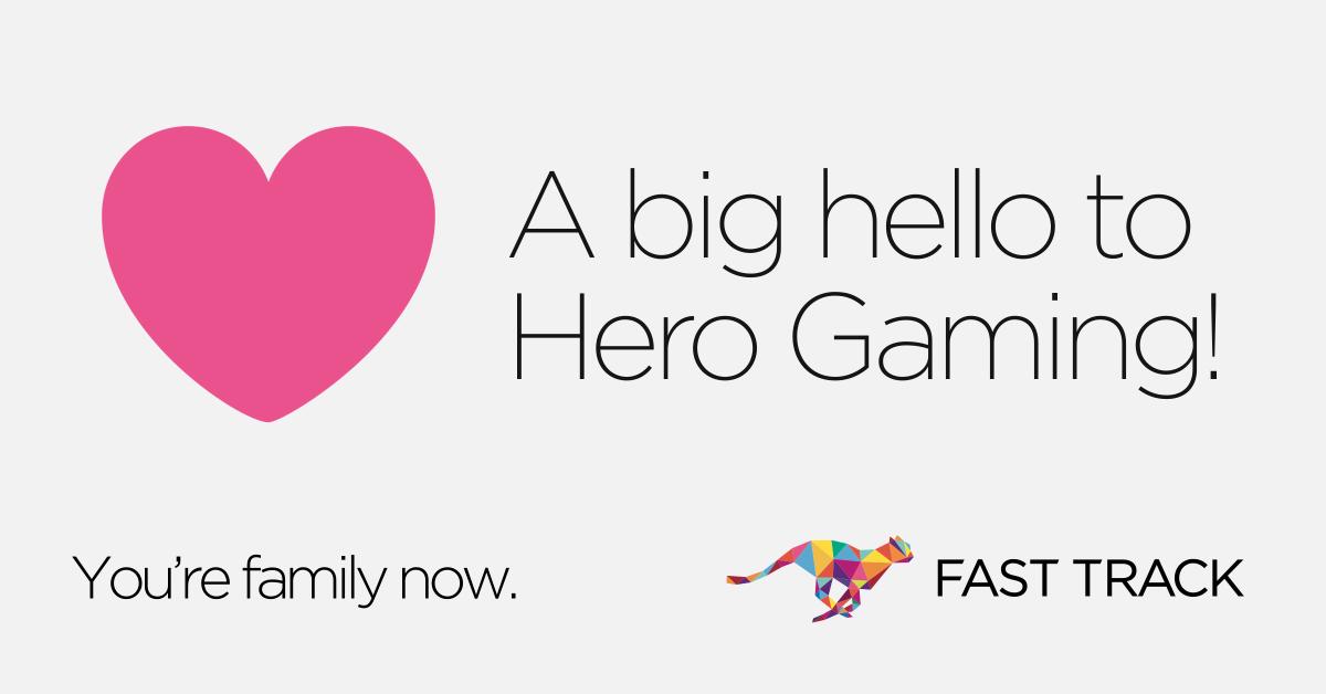 FAST TRACK Hero Gaming Partnership