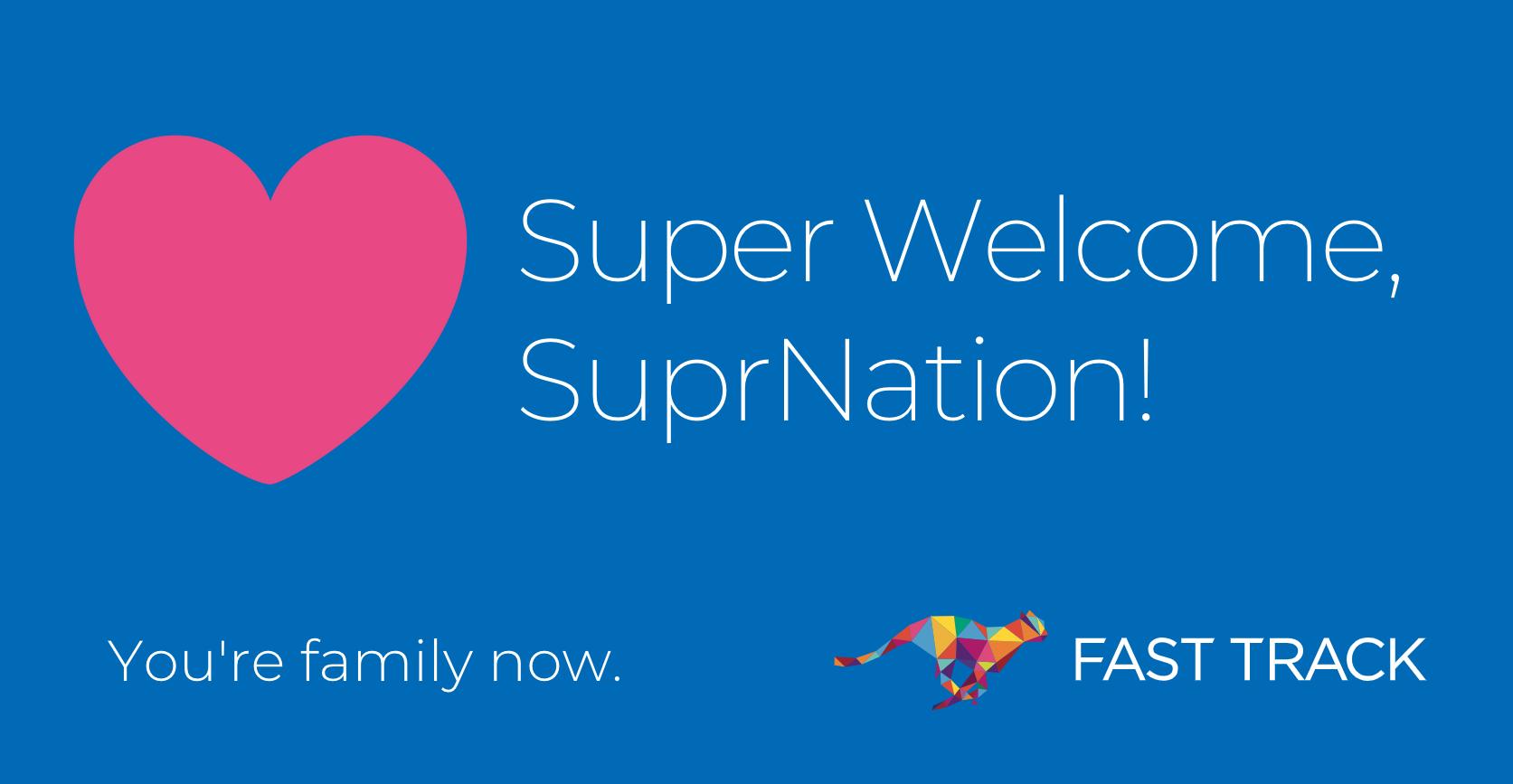 FAST TRACK SuprNation Partnership